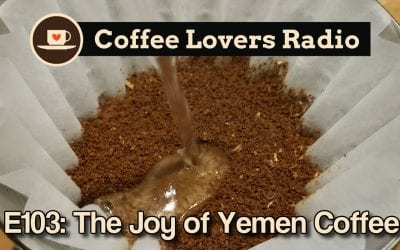 CLR-E103: The Joy of Yemen Coffee