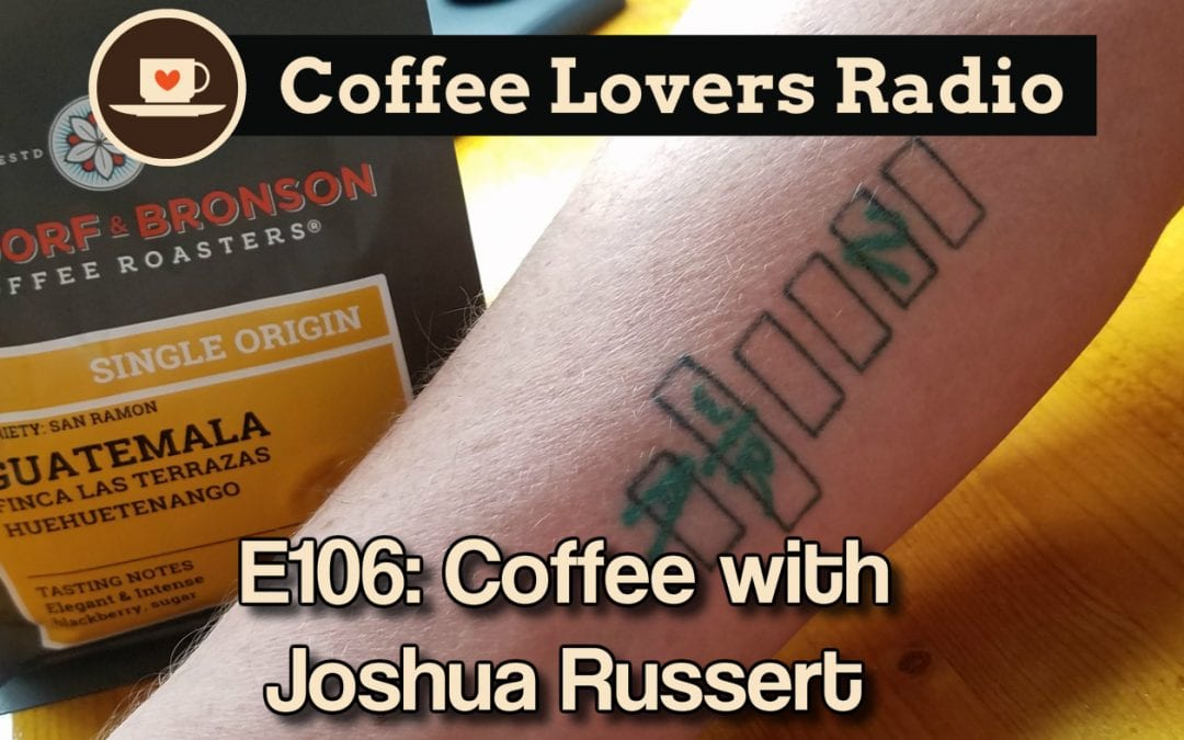 CLR-E106: Coffee With Joshua Russert