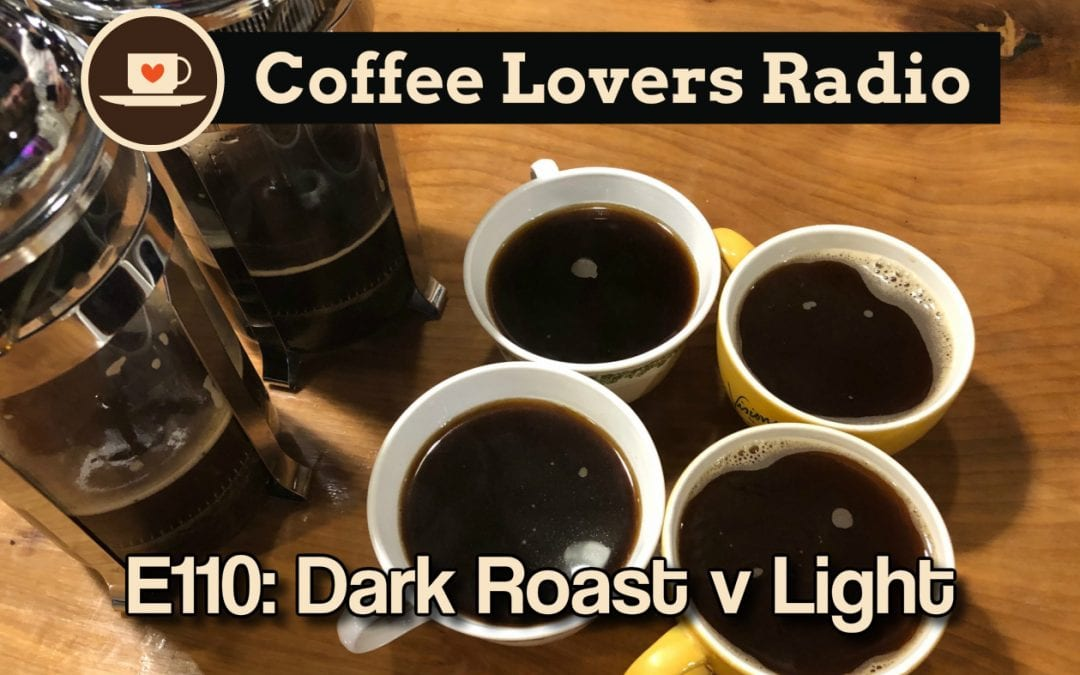 CLR-110: Dark vs Light Roast