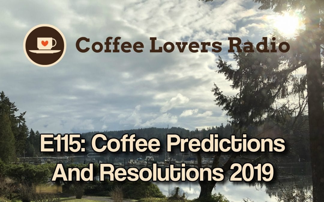CLR-E115: Coffee Predictions and Resolutions 2019