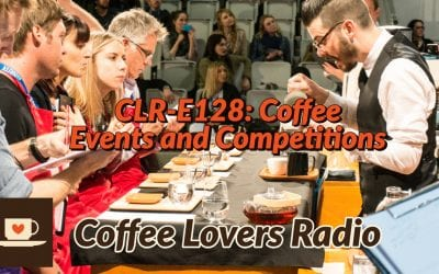 CLR-E128: Coffee Events and Competitions