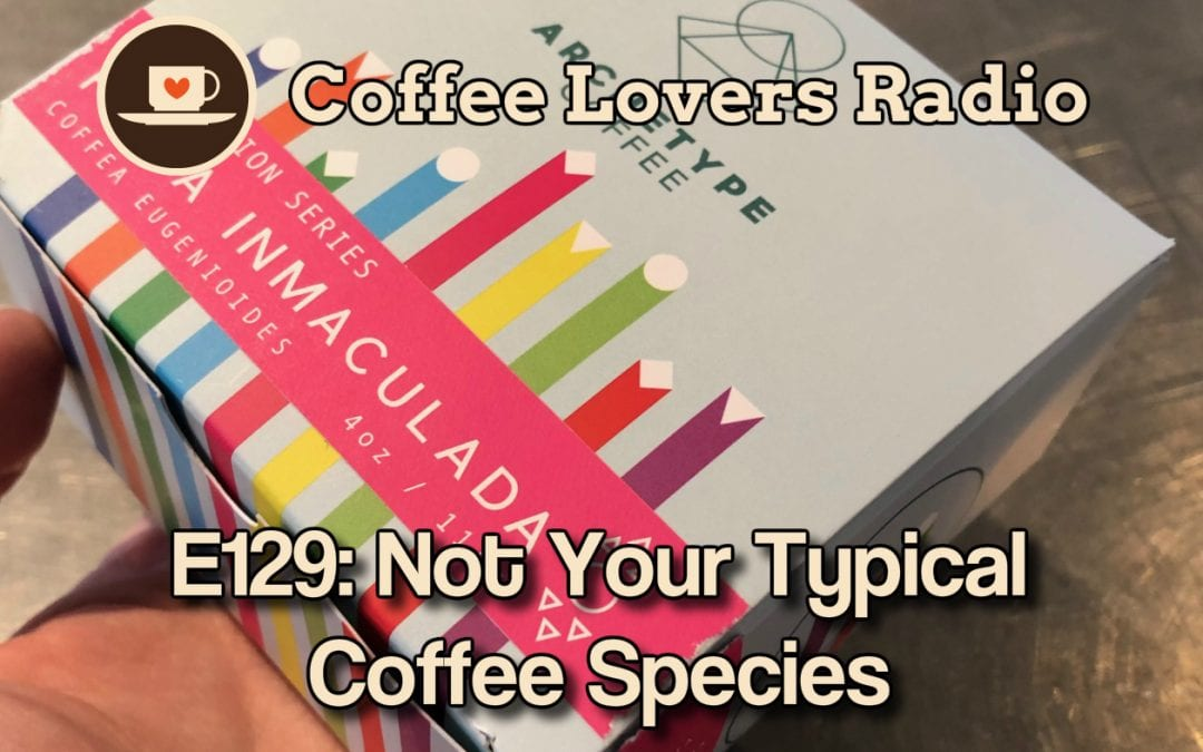 CLR-E129: Not Your Typical Coffee Species