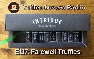 CLR-E137: Farewell Truffles