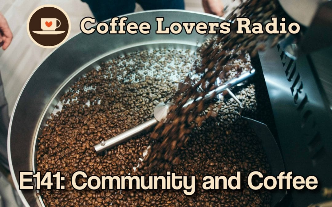 CLR-E141: Community and Coffee