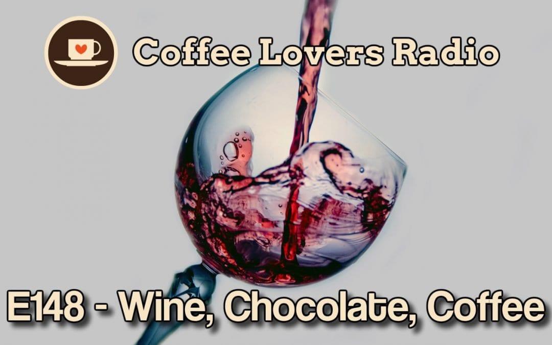 CLR-E148: Wine, Chocolate, Coffee