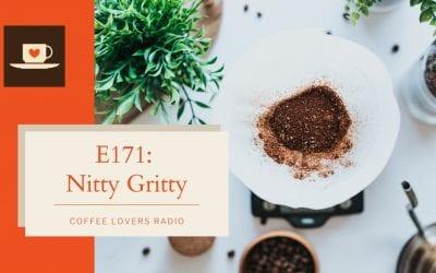 E171: Nitty Gritty